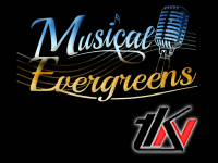 MUSICAL – EVERGREENS