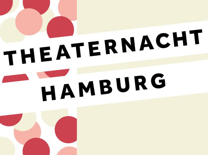 THEATERNACHT HAMBURG - 2019