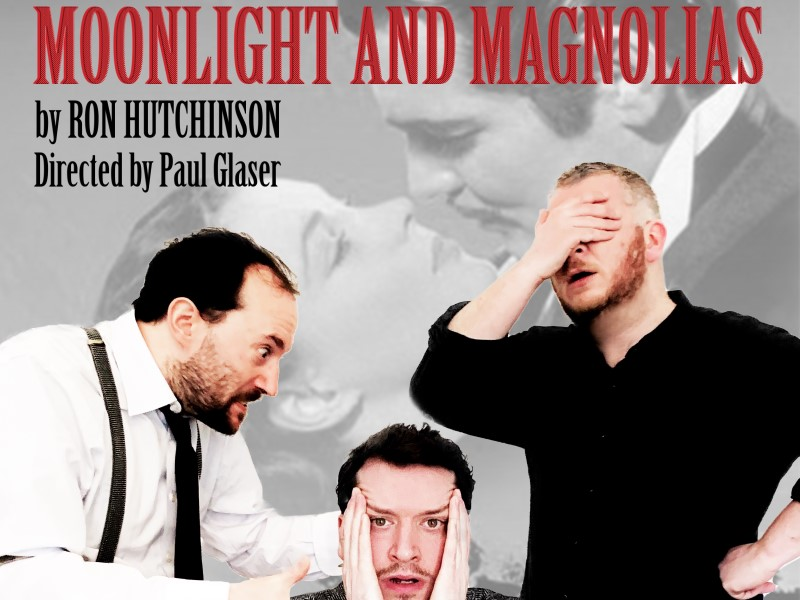 MOONLIGHT AND MAGNOLIAS - MATINEE
